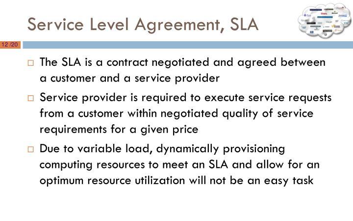 Service Level Agreement, SLA