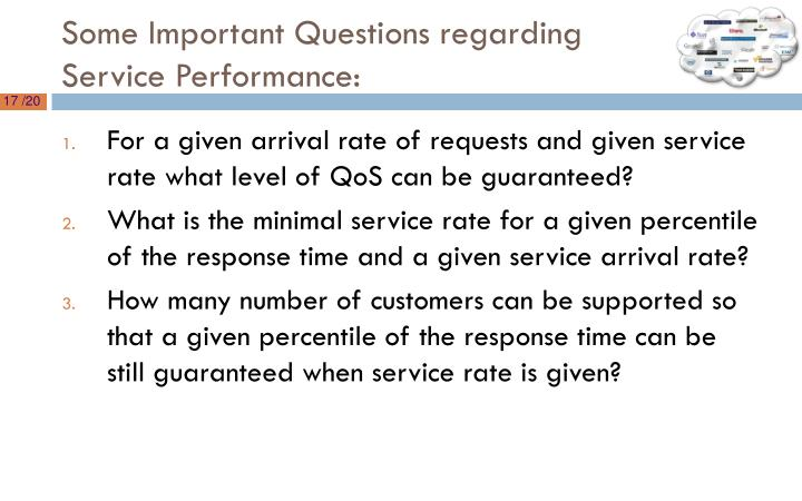 Some Important Questions regarding Service Performance:
