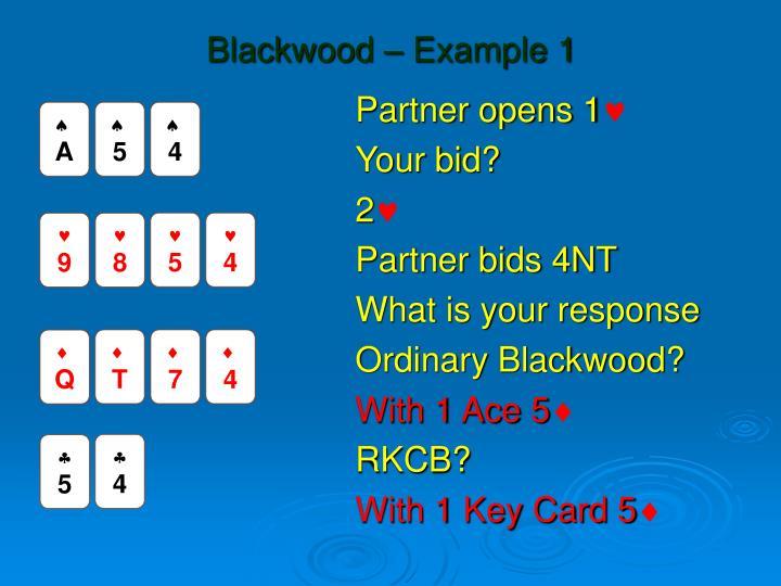 Blackwood – Example 1