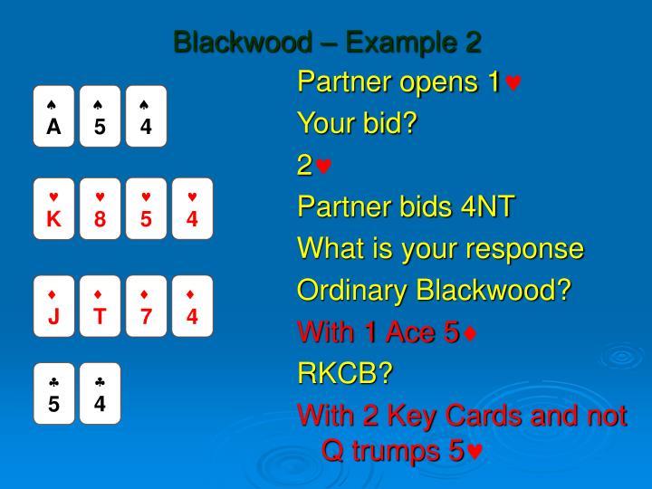 Blackwood – Example 2