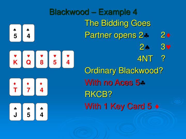 Blackwood – Example 4