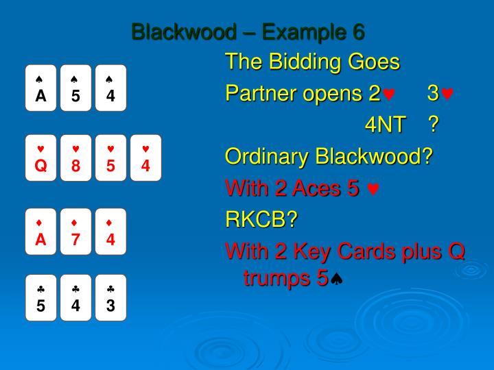 Blackwood – Example 6