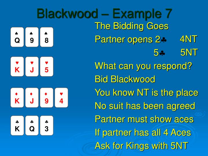 Blackwood – Example 7