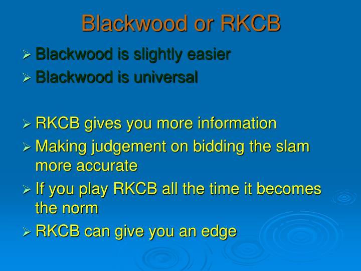 Blackwood or RKCB