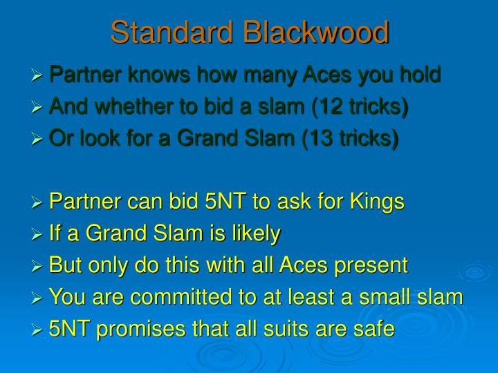 Standard Blackwood