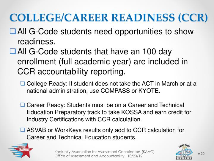 COLLEGE/CAREER READINESS (CCR)