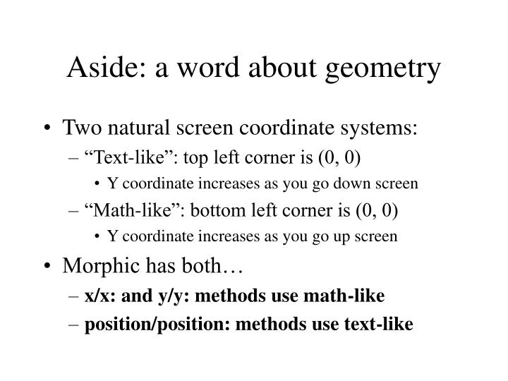 Aside: a word about geometry