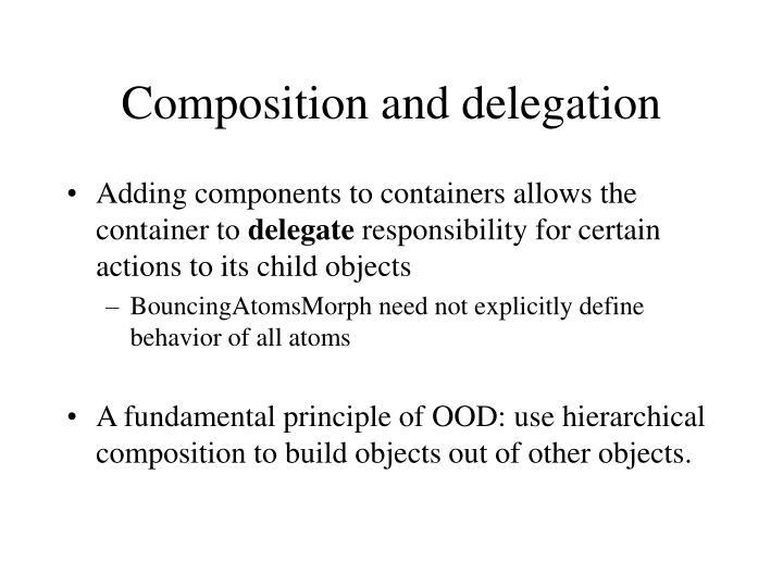 Composition and delegation