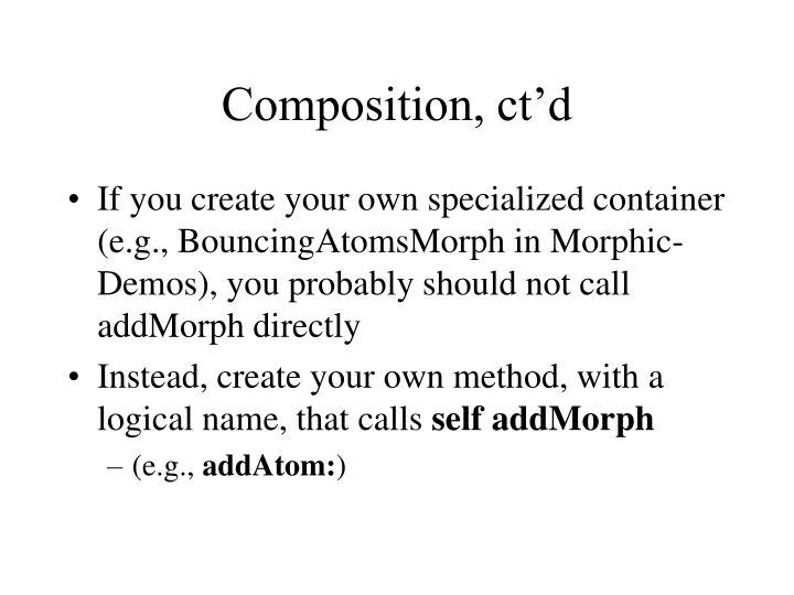 Composition, ct'd