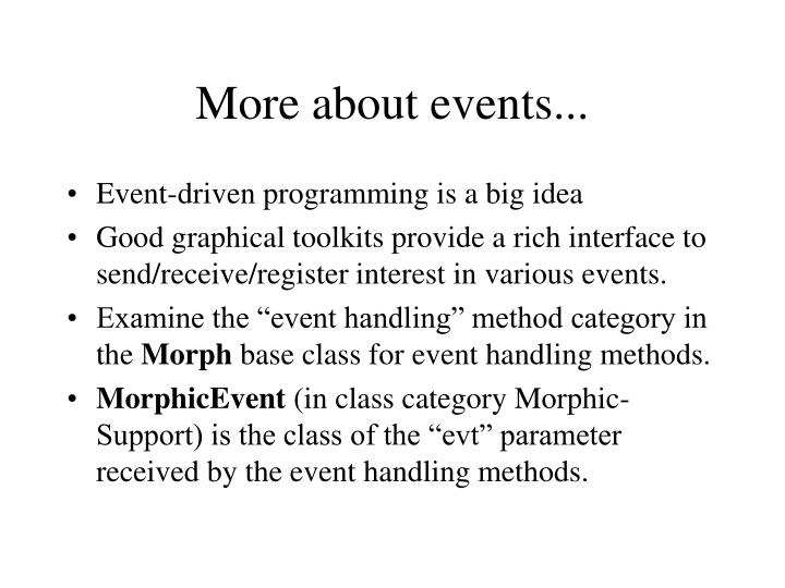 More about events...