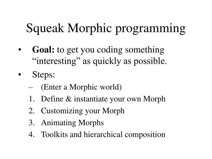 Squeak Morphic programming