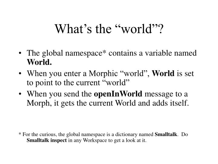 "What's the ""world""?"
