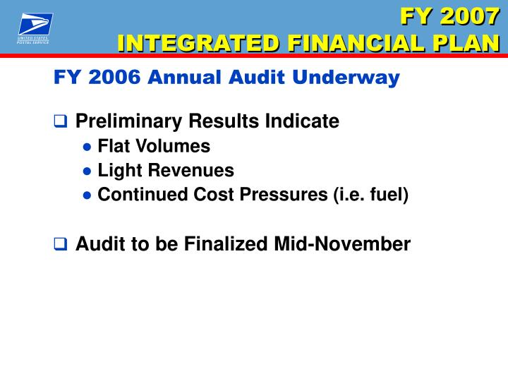 FY 2006 Annual Audit Underway
