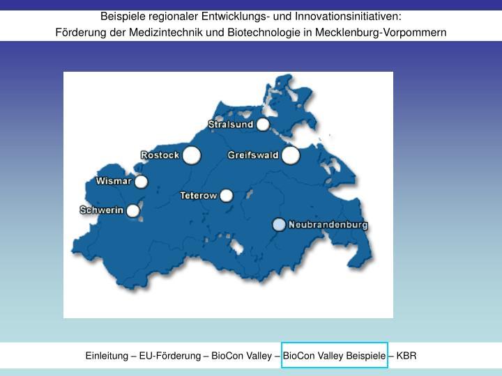 Einleitung – EU-Förderung – BioCon Valley – BioCon Valley Beispiele – KBR