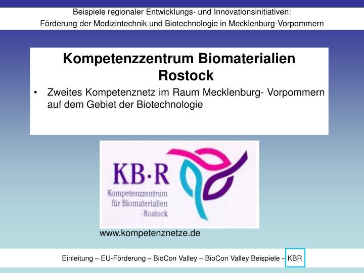 Kompetenzzentrum Biomaterialien Rostock