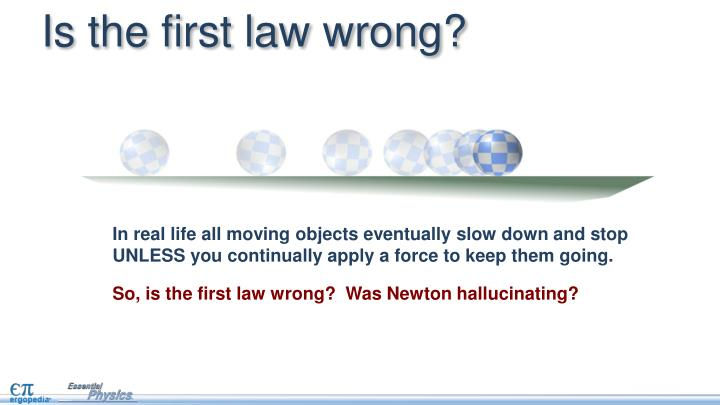 Is the first law wrong?