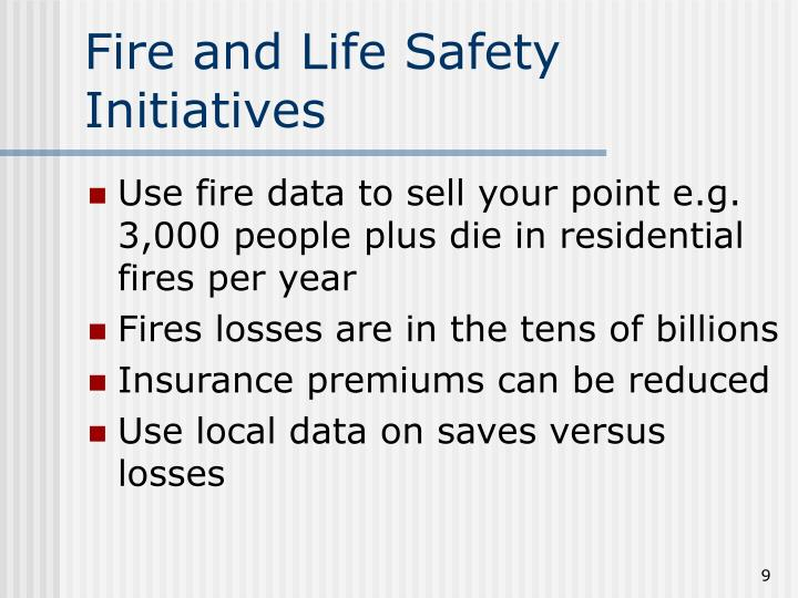 Fire and Life Safety Initiatives