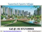supertech sports village1