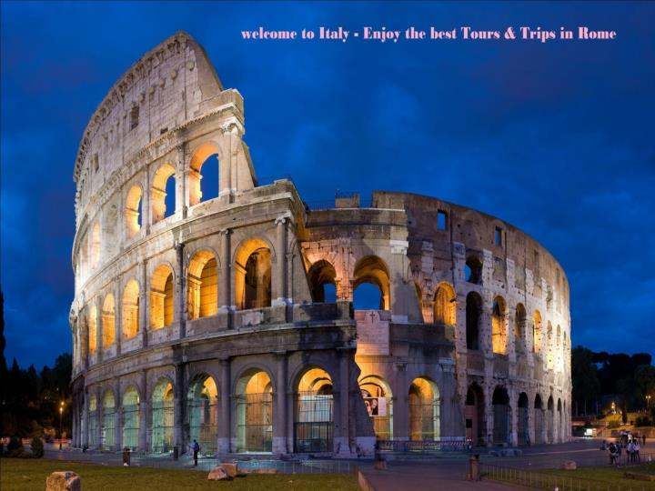 Overnight tours all inclusive tours rome full day tours