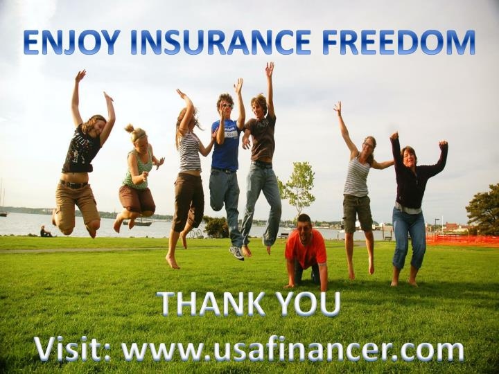 ENJOY INSURANCE FREEDOM