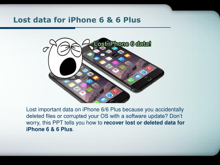 Lost data for iphone 6 6 plus