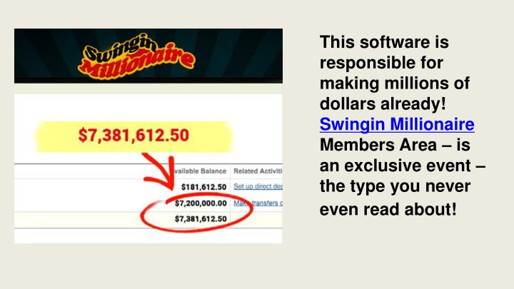 This software is responsible for making millions of dollars already!