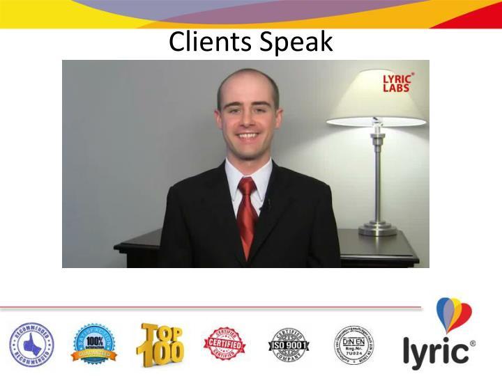 Clients Speak