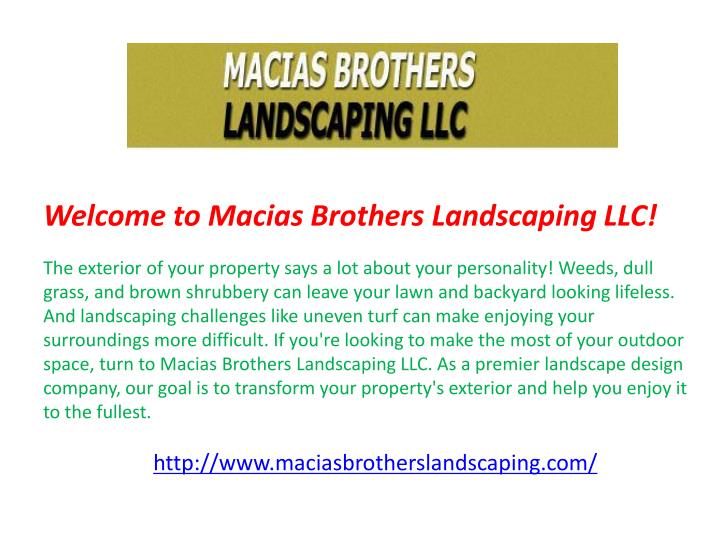 Welcome to Macias Brothers Landscaping LLC!