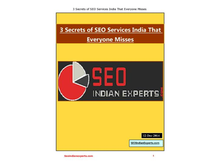 3 secrets of seo services indiathat everyone misses