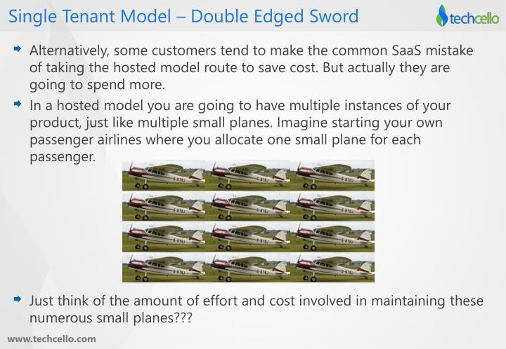 Single Tenant Model – Double Edged Sword