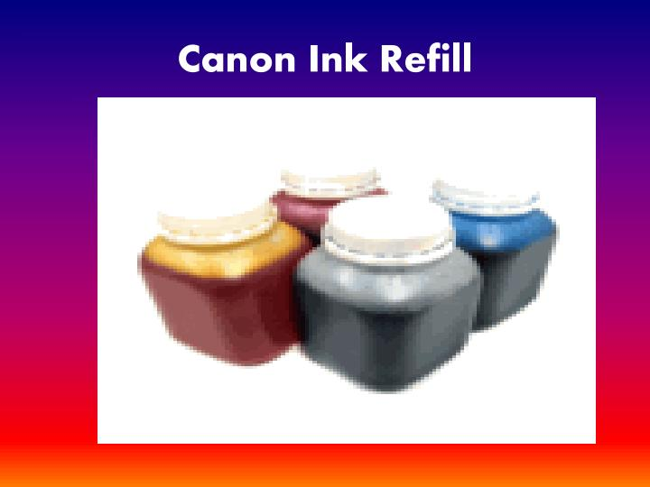 Canon Ink Refill