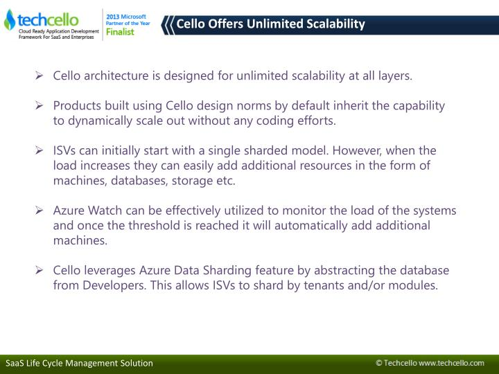 Cello Offers Unlimited Scalability