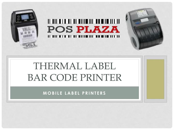 Thermal label bar code printer
