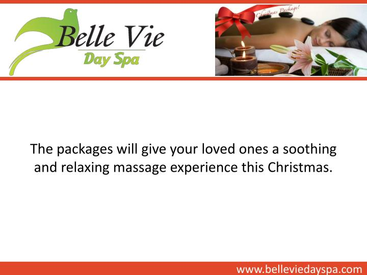 The packages will give your loved ones a soothing and relaxing massage experience this Christmas.