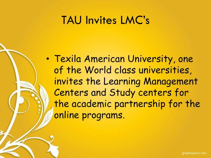 TAU Invites LMC's
