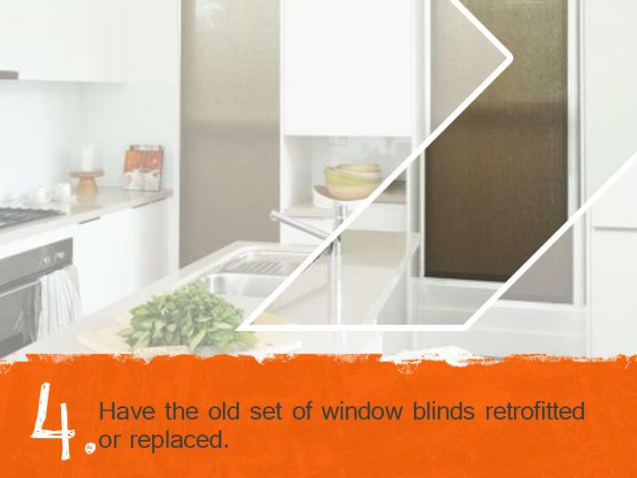 Have the old set of window blinds retrofitted or replaced.