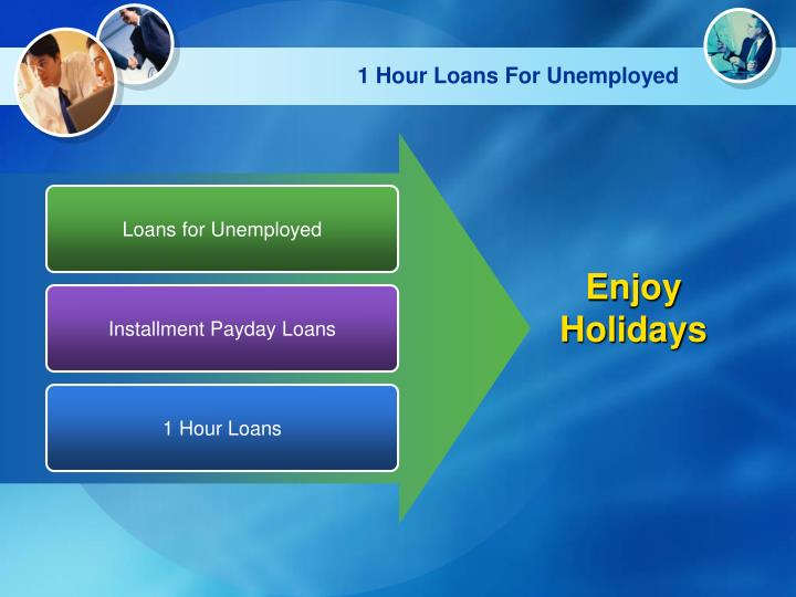 1 Hour Loans For Unemployed