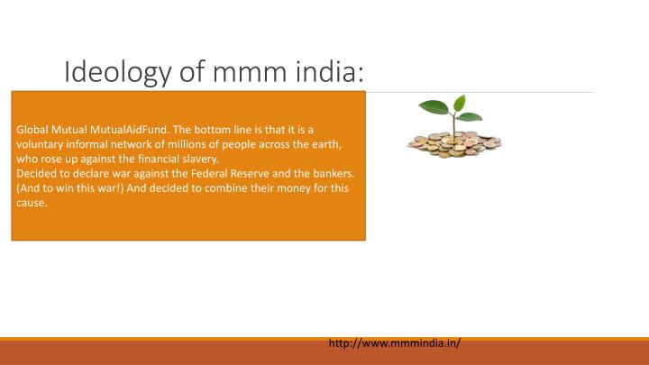 Ideology of mmm india: