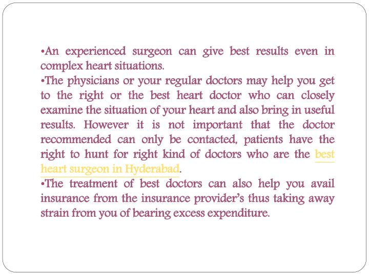An experienced surgeon can give best results even in complex heart situations