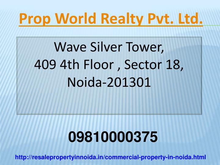Prop World Realty Pvt. Ltd.