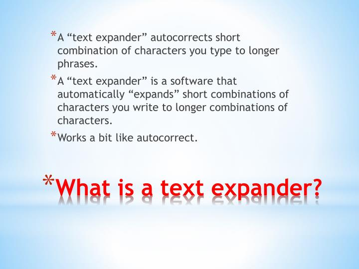 What is a text expander