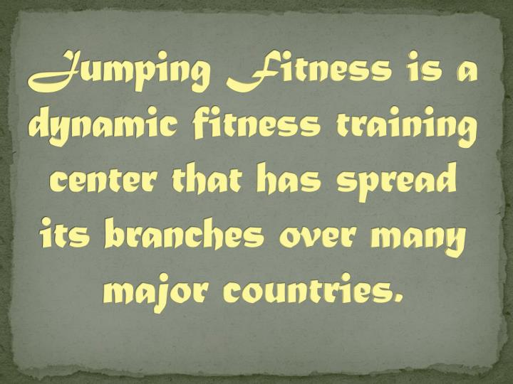 Jumping Fitness is a dynamic fitness training center that has spread its branches over many major co...
