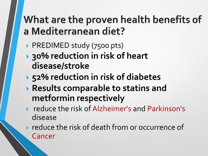 What are the proven health benefits of a Mediterranean diet?