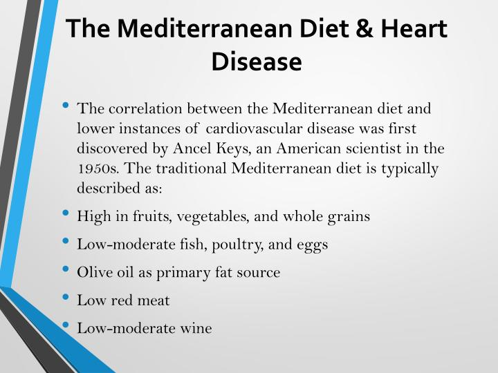 The mediterranean diet heart disease