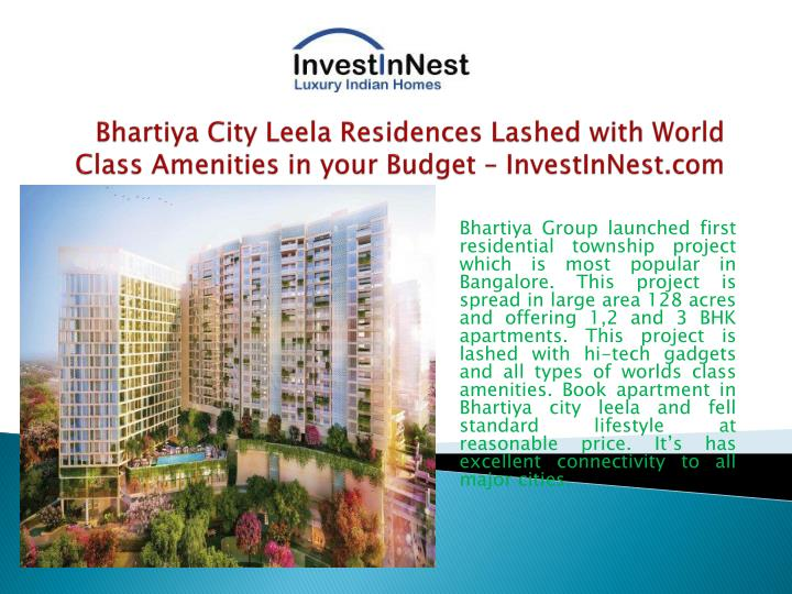 Bhartiya city leela residences lashed with world class amenities in your budget investinnest com