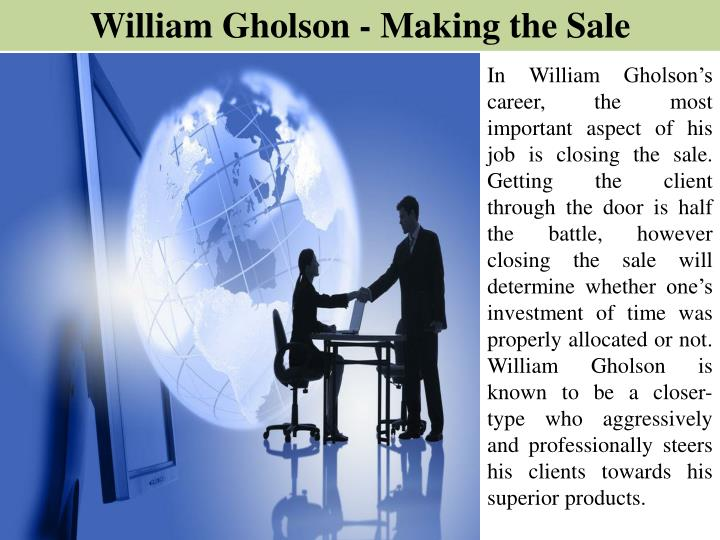 William Gholson - Making the Sale