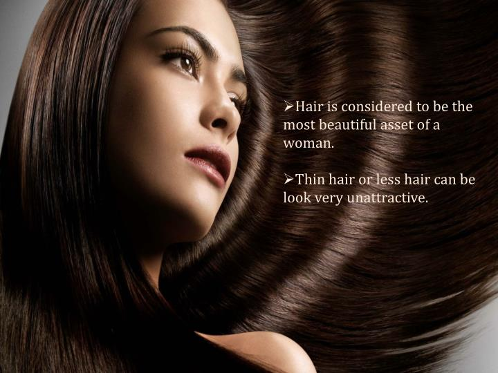 Hair is considered to be the most beautiful asset of a woman.