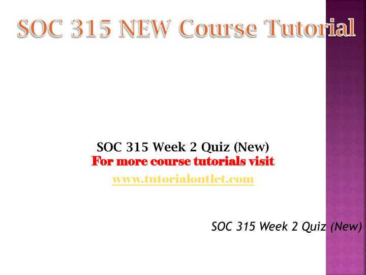 SOC 315 NEW Course
