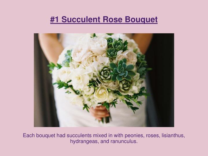 #1 Succulent Rose Bouquet