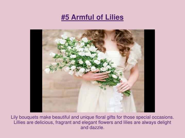 #5 Armful of Lilies